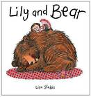 Lily and Bear by Lisa Stubbs (Hardback, 2015)