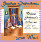 Thomas Jefferson's America: Stories of the Founding Fathers by Well-Trained Mind Press (CD-Audio, 2015)