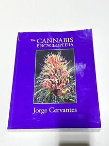 The cannabis encyclopedia by jorge cervantes
