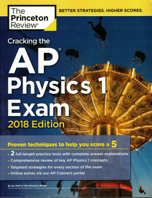 College Test Preparation: Cracking the AP Physics 1 Exam, 2018 Edition by  Princeton Review Staff (2017, Paperback)