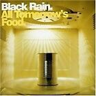 Black Rain - All Tomorrow's Food (2003)