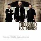 Ultimate Collection 0602537969906 by Thousand Foot Krutch CD