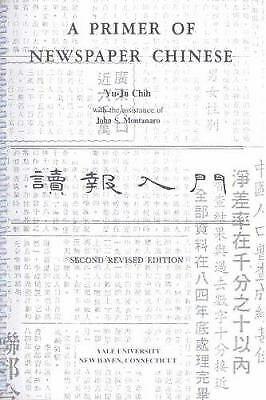 A Primer of Newspaper Chinese by Yu-Ju Chih
