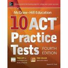 McGraw-Hill Education 10 ACT Practice Tests by Steven W. Dulan (Paperback, 2014)