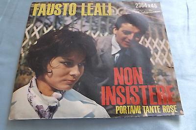 Rare Italian Beat 45: Fausto Leali ~ Non Insistere ~ Portami Tante Rose on Music