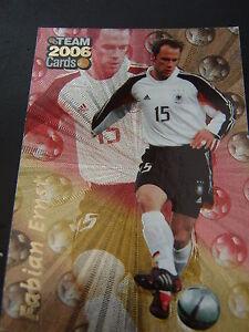 Details Zu Team 2006 Cards Fabian Ernst Glanzend Deutsche Nationalmannschaft Fussball Dfb