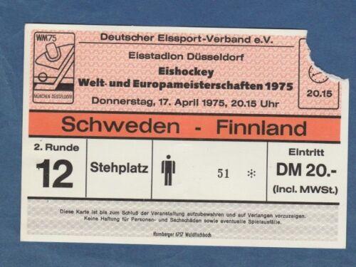 Sport Orig.Ticket  Eishockey WM Deutschland 1975  Finalrunde  SCHWEDEN Memorabilia FINNLAND  !!
