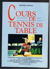 COURS DE TENNIS DE TABLE BERNARD LEBOURG EDITIONS DE VECCHI 1996