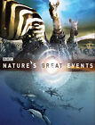 Nature's Great Events: The Most Spectacular Natural Events on the Planet by B.B.C.Natural History Unit (Hardback, 2009)