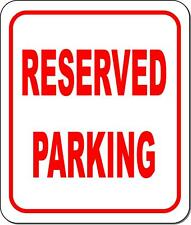 Reserved Parking Metal Outdoor Sign Long Lasting