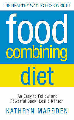 """AS NEW"" Marsden, Kathryn, Food Combining Diet: The Healthy Way to Lose Weight:"