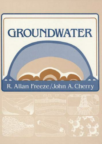 Groundwater by alan r freeze and john a cherry 1979 hardcover resntentobalflowflowcomponenttechnicalissues fandeluxe Choice Image