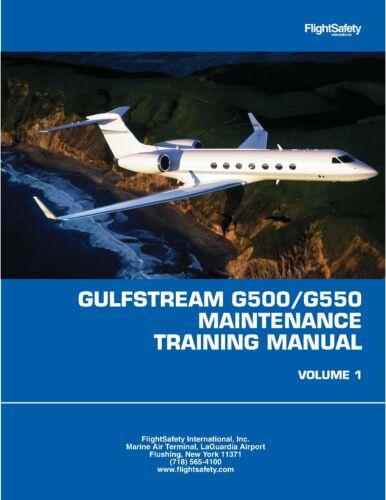 GULFSTREAM G500-G550 MAINTENANCE TRAINING MANUAL
