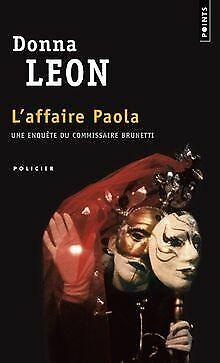 L'Affaire Paola : Une enquête du commissaire Brunetti vo... | Buch | Zustand gut