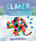 Elmer in the Snow by David McKee (Paperback, 2008)
