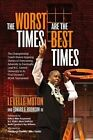 The Worst Times Are the Best Times by Levelle Moton, Edward G Robinson III (Paperback / softback, 2015)