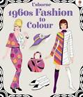 1960s Fashion to Colour by Ruth Brocklehurst (Paperback, 2016)