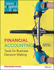 Financial Accounting, Binder Ready Version: Tools for Business Decision Making by Jerry J Weygandt, Paul D Kimmel, Donald E Kieso (Loose-leaf, 2016)