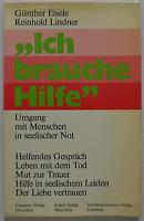 Ich brauche Hilfe - Günther Eisele / Reinhold Lindner