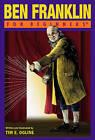 Ben Franklin for Beginners by Tim Ogline (Paperback, 2010)