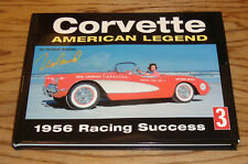 corvette american legend 1956 racing success