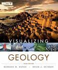 Visualizing: Visualizing Geology 212 by Barbara W. Murck (2012, Paperback)