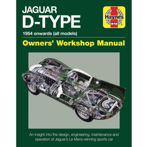 Jaguar D-Type 1954-Onwards Owners Workshop Manual by Haynes