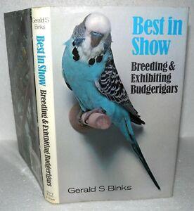 Best-In-Show-Breeding-amp-Exhibiting-Budgerigars-Gerald-S-Binks-HB-DJ-1983