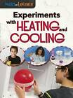 Experiments with Heating and Cooling by Isabel Thomas (Paperback, 2016)
