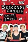 5 Seconds of Summer: Shoot for the Stars by Mandy Archer (Paperback / softback, 2014)