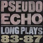 Long Plays 83-87 by Pseudo Echo (CD, Mar-1996, ReR USA)