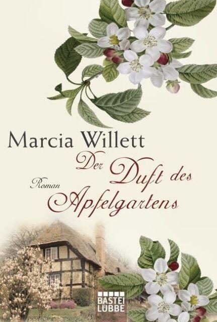 Der Duft des Apfelgartens von Marcia Willett
