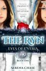 The Ryn (Eyes of E'Veria) by Serena Chase (Paperback / softback, 2013)