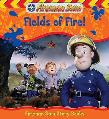 , Fields of Fire (Fireman Sam), Paperback, Excellent Book