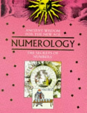 Ancient Wisdom For The New Age  Numerology
