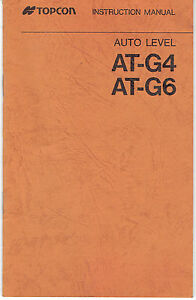 New Topcon AT-G4 & AT-G6 Auto Level Instruction Manual