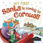 My First Santa is Coming to Cornwall by Hometown World (Board book, 2015)