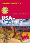 USA Südwesten - Reiseführer von Iwanowski von Dirk Kruse-Etzbach und Marita Bromberg (2013, Taschenbuch)
