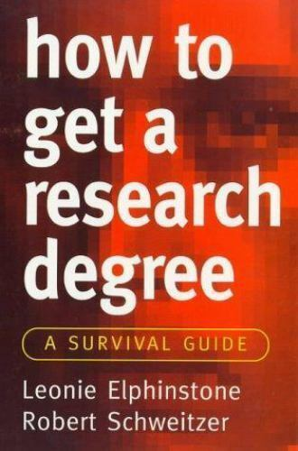 How to Get a Research Degree: A Survival Guide (Allen & Unwin Study Skills) by
