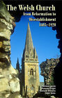 The Welsh Church from Reformation to Disestablishment, 1603-1920 by Nigel Yates, G. Williams, William Jacob (Hardback, 2007)