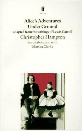 Alice's Adventures under Ground : Adapted from the Writings of Lewis Carroll