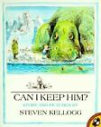Kellogg Steven : Can I Keep Him? by Steven Kellogg, Kellog Steven (Paperback / softback, 1992)