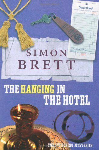 The Hanging in the Hotel: The Fethering Mysteries By Simon Brett. 9780330445290