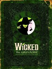 Wicked - The Grimmerie - A Behind-the-Scenes Look.....  - HC 1st EDITION 2005