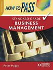 How to Pass Standard Grade Business Management by Peter Hagan (Paperback, 2008)