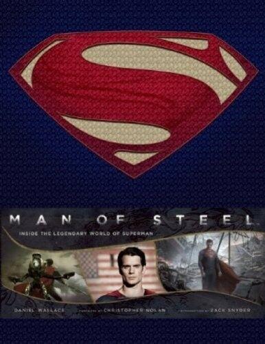MAN OF STEEL Inside Legendary World of Superman LIBRO Inglese NEW .cp