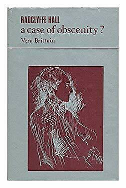 Radclyffe Hall : A Case of Obscenity? by Brittain, Vera-ExLibrary