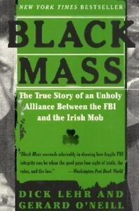 Black-Mass-The-True-Story-of-an-Unholy-Alliance-Between-the-FBI-and-the-Irish