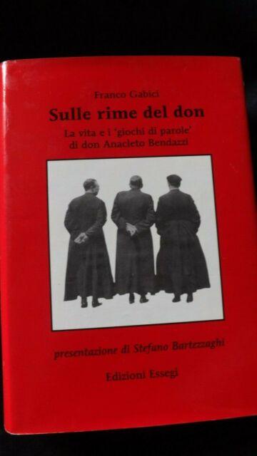 Gabici: Sulle rime del Don Vita e giochi di parole di Don Anacleto Bendazzi