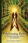 Relationship Rules by Richard L Weaver II (Paperback / softback, 2009)